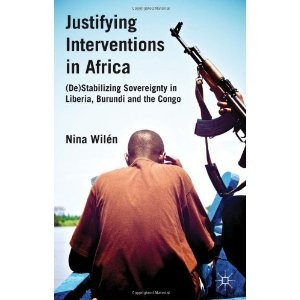 Justifying Interventions in Africa. Nina Wilén.